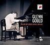 Glenn Gould - Musik & Leben eines Genies