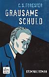 Grausame Schuld Roman (eBook)