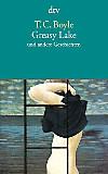 Greasy Lake und andere Geschichten