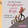 Großvater und die Wölfe, Lesung, 2 Audio-CDs
