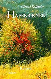 Haferbirnen, Christa Kollmeier, Lebensgeschichten