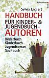 Handbuch für Kinder- und Jugendbuchautoren