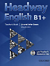 Headway English, Deutsche Ausgabe: B1+ Teacher's Book Pack with Teacher's Resource Disc
