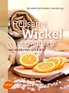 Heilsame Wickel und Auflagen (eBook)