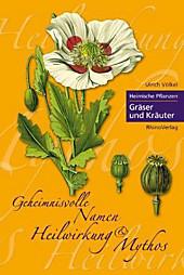 Heimische Pflanzen: Gräser und Kräuter, Ulrich Völkel, Pflanzen