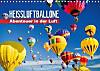 Heißluftballone: Abenteuer in der Luft (Wandkalender 2016 DIN A4 quer)