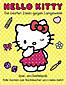 Hello Kitty - Die besten Ideen gegen Langeweile