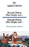 Hercule Poirot, Miss Marple and ...