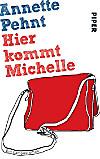 Hier kommt Michelle