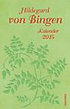 Hildegard von Bingen, Taschenkalender 2015