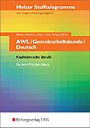 Holzer Stofftelegramme: AWL, Deutsch, Gemeinschaftskunde, Kaufmännische Berufe Baden-Württemberg