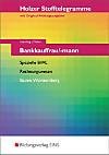 Holzer Stofftelegramme: Bankkauffrau/mann, Spezielle BWL, Bankrechnen, Baden-Württemberg