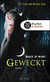 House of Night - Geweckt (eBook)