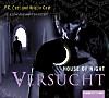 House of Night - Versucht, Hörbuch