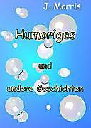 Humoriges und andere Geschichten, J. Morris, Humor, Comedy & Satire