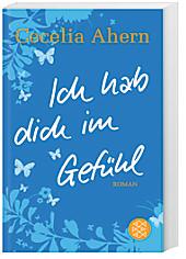 Ich hab dich im Gefühl, Cecelia Ahern, Unterhaltungsliteratur