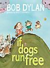 If Dogs Run Free (eBook)