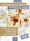 Il potere della mente. Comprenderlo e usarlo con i maestri della Scienza del Pensiero (eBook)