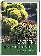 Illustrierte Kakteen-Enzyklopädie, Libor Kunte, Rudolf Subik, Garten