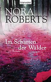 Im Schatten der Wälder, Nora Roberts, Unterhaltungsliteratur