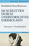 Im Schlitten durch unerforschtes Eskimoland (eBook)