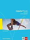 Impulse Physik, Gymnasien Nordrhein-Westfalen (2014): Oberstufe Einführungsphase, Schülerbuch Klasse 10/11, m. DVD-ROM