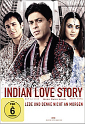 Indian Love Story: Lebe und denke nicht an morgen, Bollywood