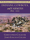 Indians, Cowboys, and Farmers: 1865 - 1910 (eBook)