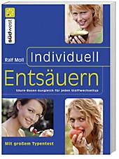 Individuell entsäuern, Ralf Moll, Leichte Küche