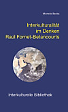 Interkulturalität im Denken Raúl Fornet-Betancourts (eBook)