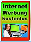 Internet Werbung kostenlos (eBook)