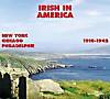 Irish In America 1910 - 1942