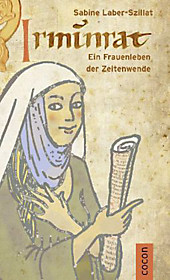 Irminrat, Sabine Laber-Szillat, Historische Romane