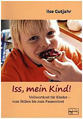Iss,  mein Kind, Ilse Gutjahr, Leichte Küche