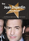 Jean Dujardin Handbook - Everything you need to know about Jean Dujardin (eBook)
