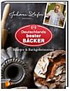 Johann Lafer präsentiert: Deutschlands bester Bäcker