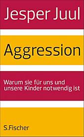 Juul, J: Aggression, Jesper Juul, Baby & Kind