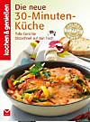 K&G - Die neue 30-Minuten-Küche (eBook)