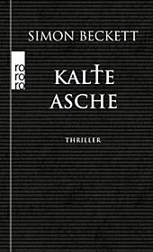 Kalte Asche, Simon Beckett, Krimis, Thriller & Horror