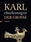 Karl der Große / Charlemagne, Kurzführer
