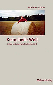 Keine heile Welt, Marianne Glaßer, Medizin & Pharmazie