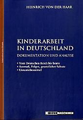 Kinderarbeit in Deutschland, Heinrich von der Haar, Politik & Soziologie
