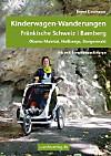 Kinderwagen-Wanderungen Fränkische Schweiz, Bamberg