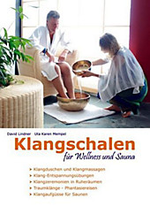 Klangschalen für Wellness und Sauna, Uta K. Mempel, David Lindner, Meditation
