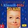 Klassik-Hits für Kids. CD