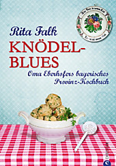 Knödel-Blues, Rita Falk, Kochbücher