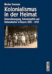 Kolonialismus in der Heimat, Markus Seemann, Neuzeit