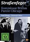 Kommissar Brahm / Parole Chicago