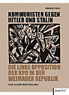 Kommunisten gegen Hitler und Stalin