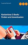 Kostenlose E-Books finden und downloaden (eBook)